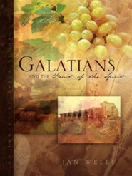 Galatians and the Fruit of the Spirit  -     By: Jan Wells