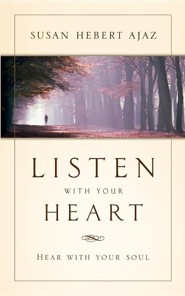 Listen with Your Heart  -     By: Susan Hebert Ajaz