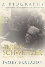Albert Schweitzer, Edition 0002  -     By: James Brabazon