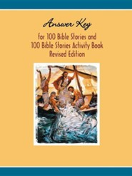 Answer Key to One Hundred Bible Stories Activity BookRevised Edition  -     Edited By: Rodney Rathmann     By: Rodney Rathmann(ED.)