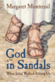 God in Sandals  -     By: Margaret Montreuil