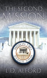 The Second Mission  -     By: L.D. Alford