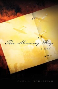 The Missing Page  -     By: Carl L. Schlesing