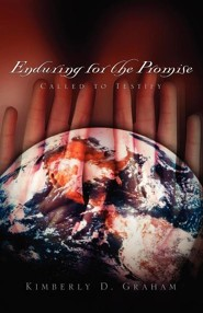Enduring for the Promise  -     By: Kimberly Graham