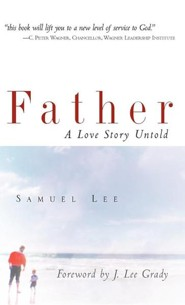 Father  -     By: Samuel Lee