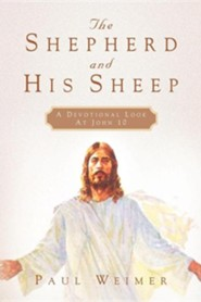 The Shepherd and His Sheep  -     By: Paul Weimer