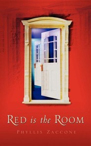 Red Is the Room  -     By: Phyllis Zaccone