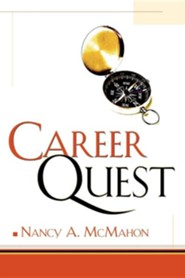 Career Quest  -     By: Nancy A. McMahon