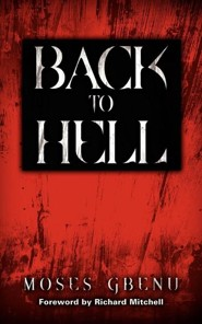 Back to Hell  -     By: Moses Gbenu