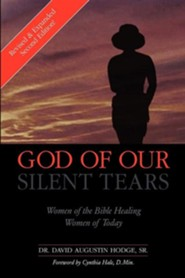 God of Our Silent Tears  -     By: Dr. David Augustin Hodge Sr.