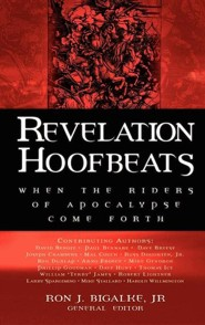 Revelation Hoofbeats  -     By: Ron J. Bigalke Jr.