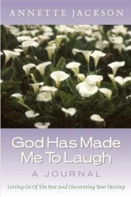 God Has Made Me to Laugh  -     By: Annette Jackson