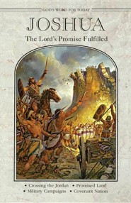 Joshua: The Lord's Promise Fulfilled