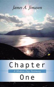 Chapter One  -     By: James A. Jimason