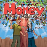 Money Maniac  -     By: Tjarda Reavy