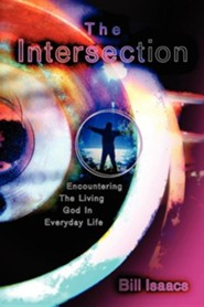 The Intersection  -     By: Bill Isaacs