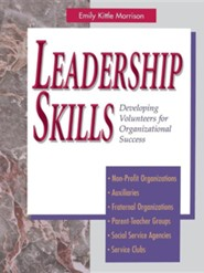 Leadership Skills  -     By: Emily Kittle Morrison