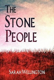 The Stone People  -     By: Sarah Wellington