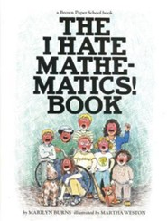Brown Paper School Book: I Hate Mathematics!  -     By: Marilyn Burns, David Weitzman, Linda Allison