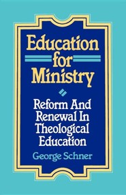 Education for Ministry: Reform & Renewal in  Education - Slightly Imperfect  -