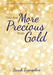 You Are More Precious Than Gold: Inspiring Young Women to Embrace Their Inner Beauty