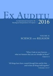 Ex Auditu - Volume 32: An International Journal of Theological Interpretation of Scripture
