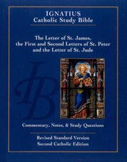 Ignatius Catholic Study Bible: The Letters of St. James, St. Peter, and St. Jude 2nd Edt.