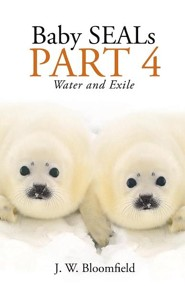 Baby Seals Part 4: Water and Exile