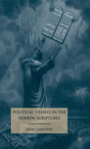 Political Themes in the Hebrew Scriptures  -     By: Jules Gleicher