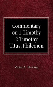 Commentary on 1 Timothy, 2 Timothy, Titus, Philemon  -     By: H. Armin Moellering, Victor A. Bartling