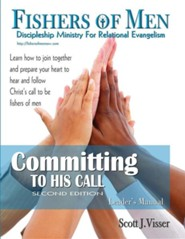 Committing to His Call Leader's Manual  -     Edited By: Jean Van Houten     By: Scott J. Visser