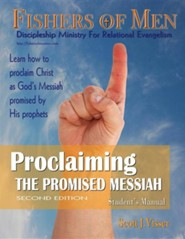 Proclaiming the Promised Messiah - Student's Manual  -     Edited By: Jean Van Houten     By: Scott J. Visser