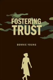 Fostering Trust  -     By: Bonnie Young