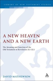 New Heaven and a New Earth  -     By: Dave Mathewson