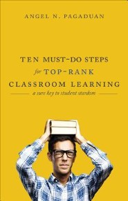 Ten Must-Do Steps for Top-Rank Classroom Learning: A Sure Key to Student Stardom