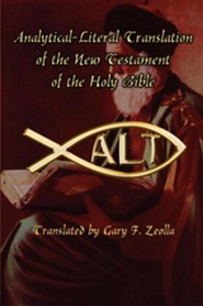 Analytical-Literal Translation of the New Testament, Paper, Brown  -     By: Gary F. Zeolla