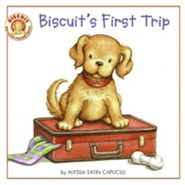 Biscuit's First Trip  -     By: Alyssa Satin Capucilli     Illustrated By: Rose Mary Berlin