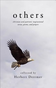 Others: Christian and Patriotic Inspirational Verses, Poems, and Prayers