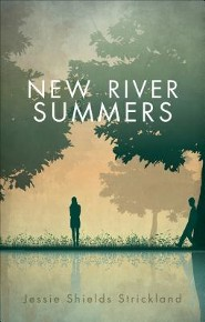 New River Summers  -     By: Jessie Shields Strickland