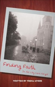 Finding Faith in the City Care Forgot  -     By: Teena Myers