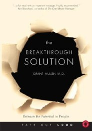 The Breakthrough Solution: Release the Potential in People  -     By: Grant Mullen