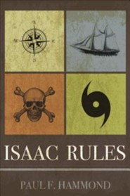 Isaac Rules  -     By: Paul F. Hammond