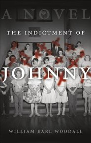 The Indictment of Johnny  -     By: William Earl Woodall