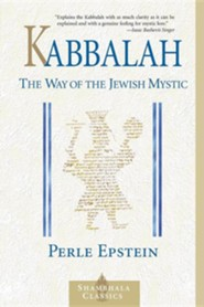 Kabbalah: The Way of the Jewish Mystic  -     By: Perle Epstein, Perle Besserman, Edward Hoffman