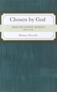 Chosen by God: Why Did God Choose Me?  -     By: Thomas Frizelle