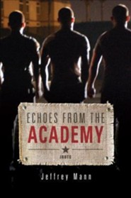Echoes from the Academy  -     By: Jeffrey Mann