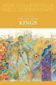First and Second Kings: New Collegeville Bible Commentary, Vol 9