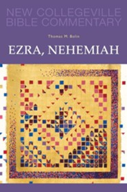 Ezra Nehemiah: New Collegeville Bible Commentary, Vol 11