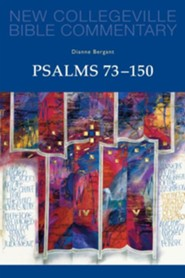 Psalms 73-150: New Collegeville Bible Commentary
