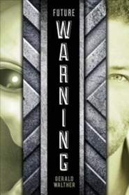 Future Warning  -     By: Gerald Walther